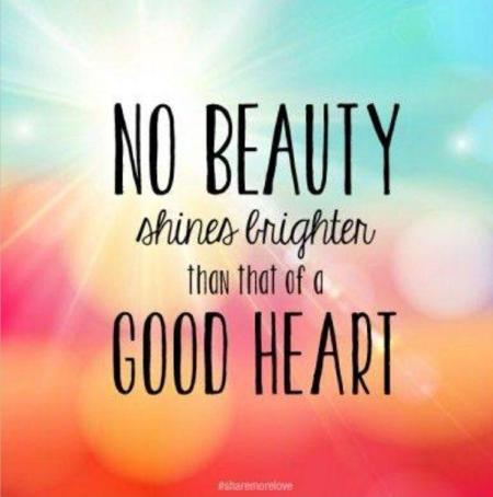 no-beauty-shines-brighter-than-that-of-a-good-heart-quote-1
